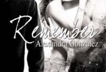 Photo de Alexandra Gonzalez – Remember, Tome 1
