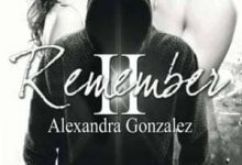 Photo de Alexandra Gonzalez – Remember, Tome 2