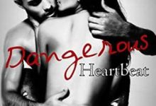 Photo de Amheliie – Dangerous Heartbeat