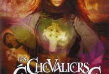 Anne Robillard - Les Chevaliers d'Emeraude, Tome 7