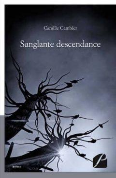 Camille Cambier - Sanglante descendance