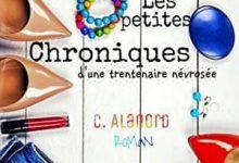 Photo de Céline Alanord – Les petites chroniques d'une trentenaire névrosée (2017)