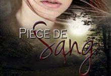 Céline Langlois Bécoulet - Piège de Sang