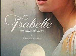 Chantal Valois - Isabelle au clair de lune, Tome 1