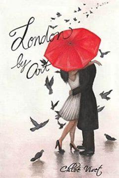 Chloé Vivet - London By Art, Tome 1