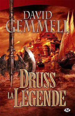 David Gemmell - Druss la Légende