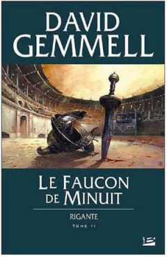 David Gemmell - Rigante, Tome 2