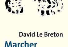 Photo de David Le Breton – Marcher