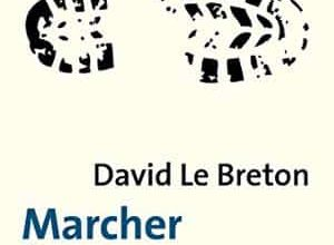 Photo of David Le Breton – Marcher