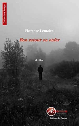 Bon retour en enfer (2017) - Florence Lemaire