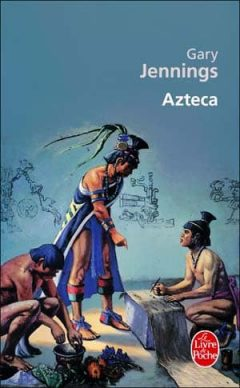 Gary Jennings - Azteca
