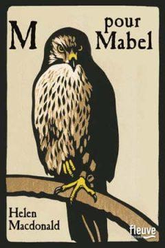 Helen MacDonald - M pour Mabel
