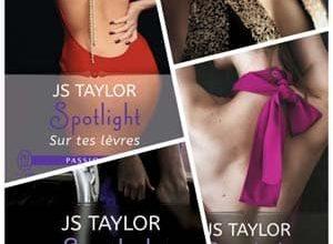 Photo of JS Taylor – Spotlight – (Intégrale)