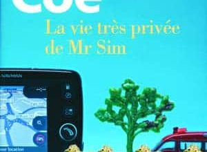 Jonathan Coe - La vie très privée de Mr Sim