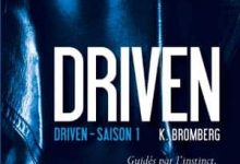 Photo de K Bromberg – Driven, Tome 1