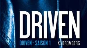 K Bromberg - Driven, Tome 1