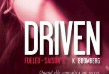 K Bromberg - Driven, Tome 2