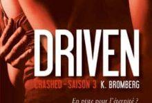 Photo de K Bromberg – Driven, Tome 3