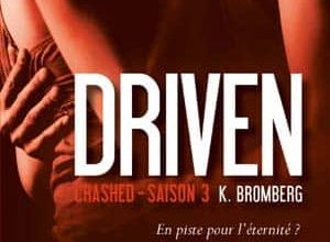 Photo of K Bromberg – Driven, Tome 3