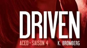 K Bromberg - Driven, Tome 4