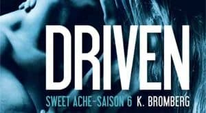 K Bromberg - Driven, Tome 6