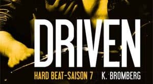 K Bromberg - Driven, Tome 7
