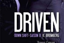 K Bromberg - Driven, Tome 8
