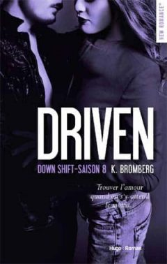 K Bromberg - Driven, Tome 8