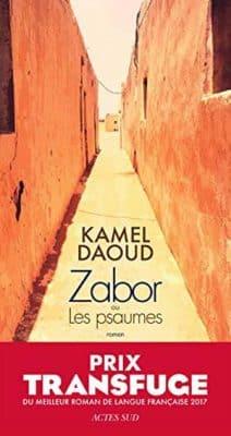 Kamel Daoud - Zabor: ou Les psaumes