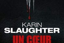 Photo de Karin Slaughter – Un coeur très froid (2017)