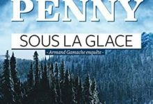 Photo de Louise Penny – Sous la glace