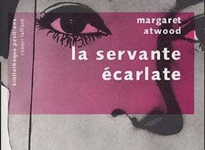 Margaret Atwood - La Servante écarlate