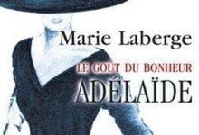 Photo de Marie Laberge – Adelaïde