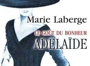 Marie Laberge - Adelaïde