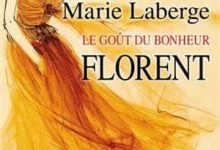 Marie Laberge - Florent