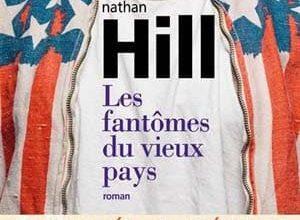 Nathan Hill - Les fantômes du vieux pays