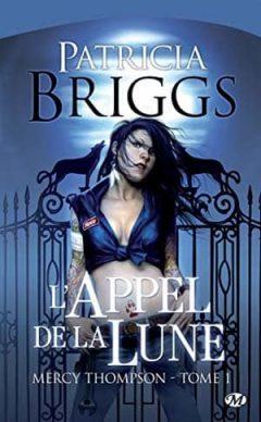 Patricia Briggs - Mercy Thompson, Tome 1