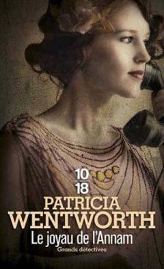 Patricia Wentworth - Le joyau de l'Annam