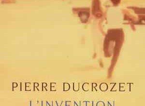 Pierre Ducrozet - L'Invention des corps