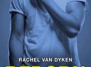 Rachel Van Dyken - Reborn, Tome 1