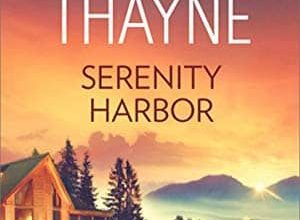 RaeAnne Thayne - Serenity Harbor