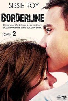Sissie Roy - Borderline, Tome 2