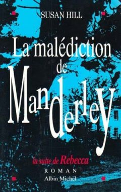 Susan Hill - La malédiction de Manderley