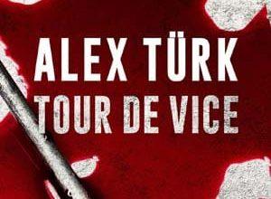 Alex Türk - Tour de Vice
