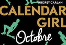 Photo de Audrey Carlan – Calendar Girl – Octobre (2017)