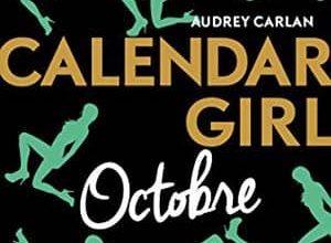 Audrey Carlan - Calendar Girl - Octobre