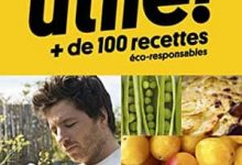 Photo de Jean Imbert – Utile Plus de 100 recettes éco-responsables (2017)