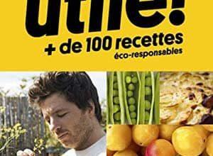 Photo of Jean Imbert – Utile Plus de 100 recettes éco-responsables (2017)