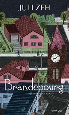Juli Zeh - Brandebourg