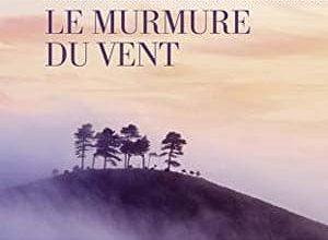 Karen Viggers - Le Murmure du vent